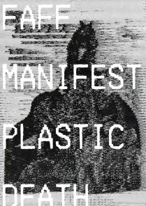 0 FAFF MANIFEST; Plastic Death_1
